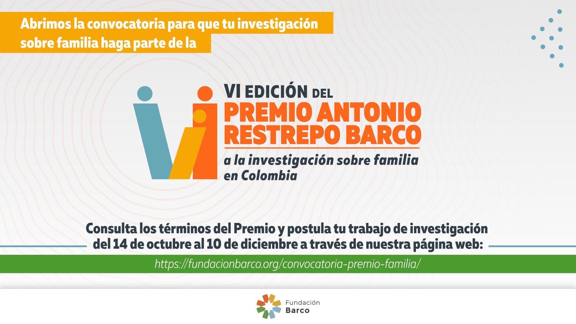 """La Fundación Barco abre convocatoria para la sexta versión del """"Premio Antonio Restrepo Barco"""""""